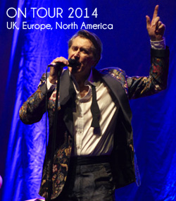 Bryan Ferry On Tour 2014