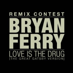 Love Is The Drug Remix Contest Beatport