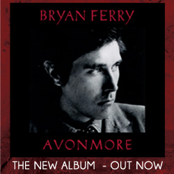 Bryan Ferry Avonmore Out Now