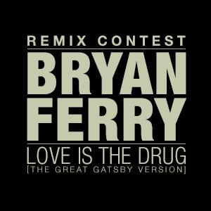 Love Is The Drug Remix Contest Beatport